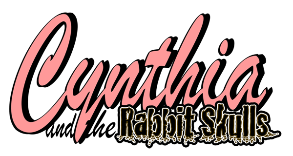 Cynthia and the Rabbit Skulls Titelschrift